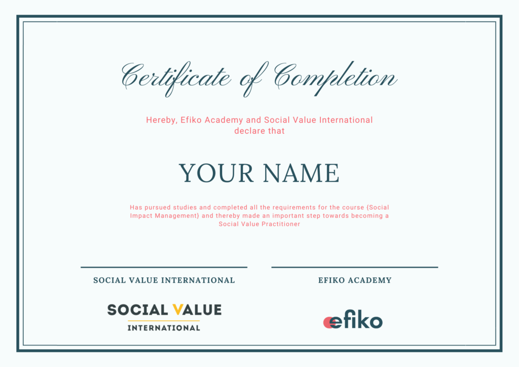 example of a certificate by Efiko Academy and Social Value International after completing the Social Impact Management course