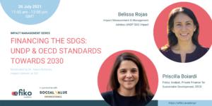 Efiko Impact webinar financing the sdgs: undp & oecd standards towards 2030 with belissa rojas and priscilla boiardi