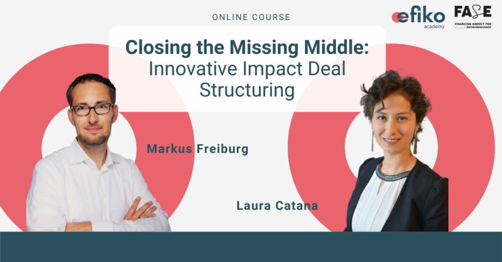 Innovative impact deal structuring online course with Markus Freiburg and Laura Catana from FASE